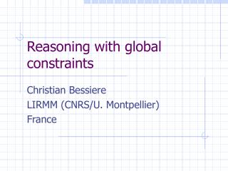 Reasoning with global constraints