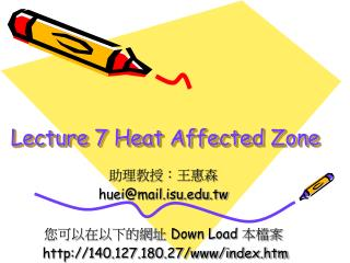 Lecture 7 Heat Affected Zone