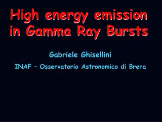 High energy emission in Gamma Ray Bursts