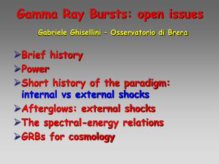 Gamma Ray Bursts: open issues