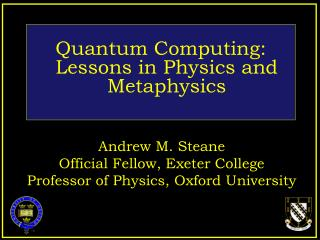 Quantum Computing: Lessons in Physics and Metaphysics