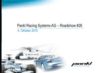 Pankl Racing Systems AG – Roadshow #26