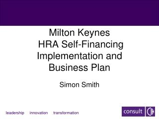 Milton Keynes  HRA Self-Financing  Implementation and  Business Plan