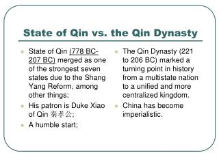 State of Qin vs. the Qin Dynasty