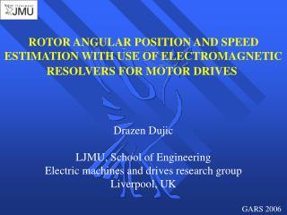 ROTOR ANGULAR POSITION AND SPEED ESTIMATION WITH USE OF ELECTROMAGNETIC RESOLVERS FOR MOTOR DRIVES