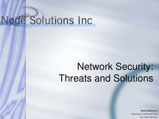 Network Security: Threats and Solutions