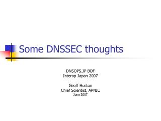 Some DNSSEC thoughts