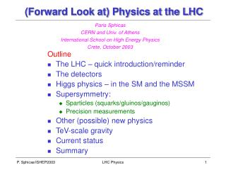 (Forward Look at) Physics at the LHC