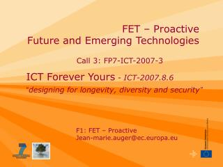 FET – Proactive   Future and Emerging Technologies