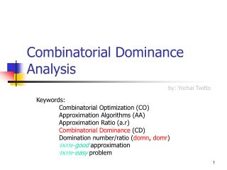Combinatorial Dominance Analysis