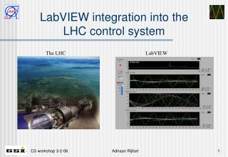 LabVIEW integration into the LHC control system