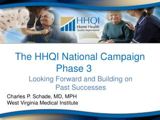 The HHQI National Campaign Phase 3