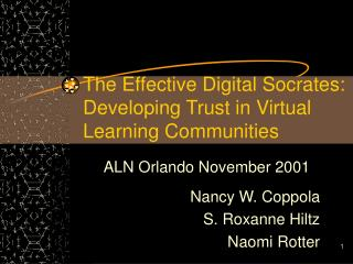 The Effective Digital Socrates: Developing Trust in Virtual Learning Communities