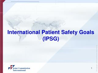 International Patient Safety Goals (IPSG)