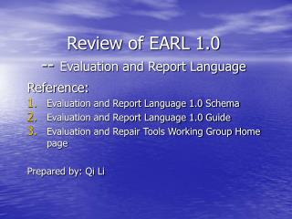 Review of EARL 1.0 --  Evaluation and Report Language