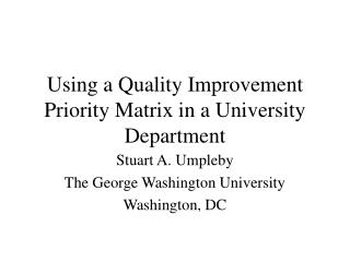 Using a Quality Improvement Priority Matrix in a University Department