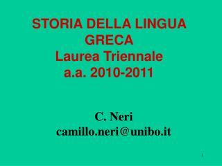 STORIA DELLA LINGUA GRECA Laurea Triennale a.a. 2010-2011