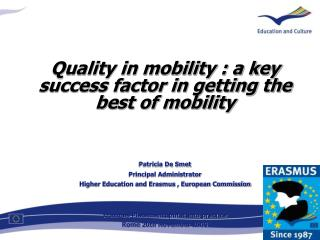 Quality in mobility : a key success factor in getting the best of mobility Patricia De Smet