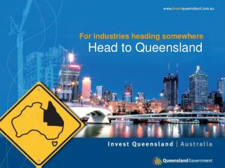 Head to Queensland
