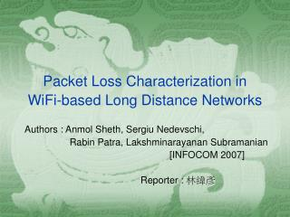 Packet Loss Characterization in WiFi-based Long Distance Networks