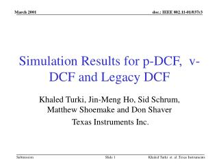 Simulation Results for p-DCF,  v-DCF and Legacy DCF