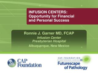 INFUSION CENTERS: Opportunity for Financial and Personal Success