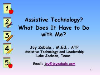 Assistive Technology?  What Does It Have to Do with Me?
