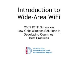 Introduction to Wide-Area WiFi