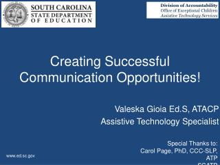 Creating Successful Communication Opportunities!
