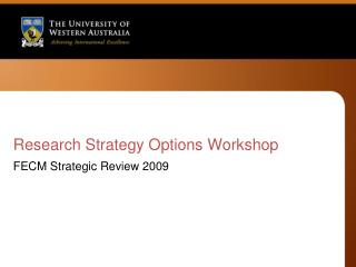Research Strategy Options Workshop