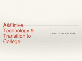 Assistive Technology & Transition to College