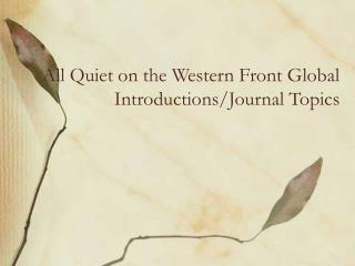 All Quiet on the Western Front Global Introductions/Journal Topics