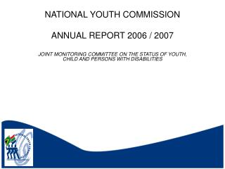 NATIONAL YOUTH COMMISSION ANNUAL REPORT 2006 / 2007