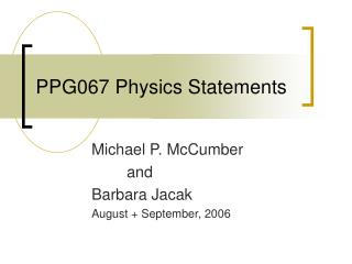 PPG067 Physics Statements