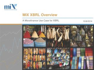 MIX XBRL Overview