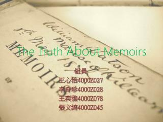 The Truth  About  Memoirs