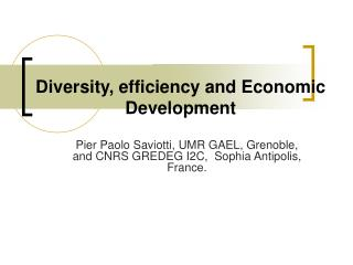Diversity, efficiency and Economic Development