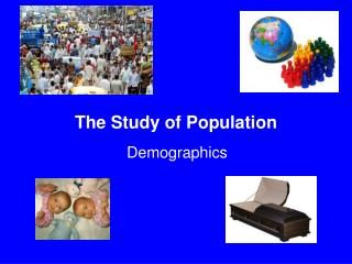The Study of Population