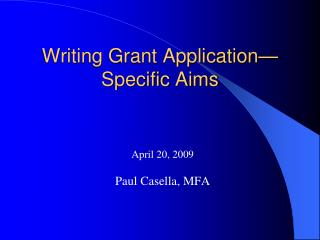 Writing Grant Application—Specific Aims