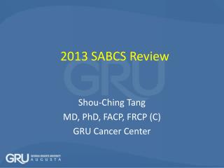 2013 SABCS Review