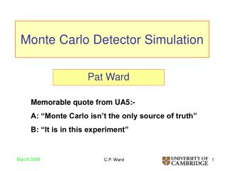 Monte Carlo Detector Simulation