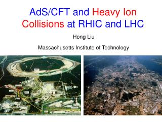 AdS /CFT and  Heavy Ion Collisions  at RHIC and LHC