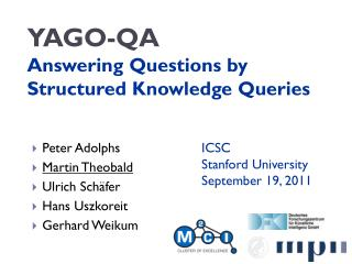 YAGO-QA Answering Questions by Structured Knowledge Queries