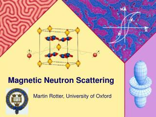 Magnetic Neutron Scattering