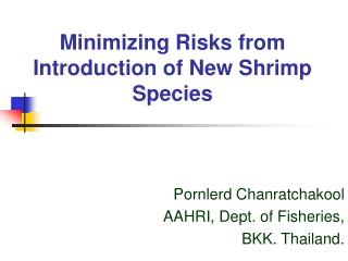 Minimizing Risks from Introduction of New Shrimp Species
