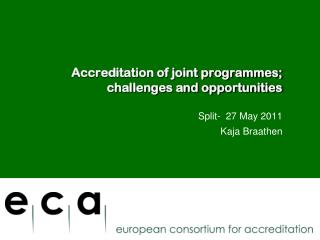 Accreditation of joint programmes; challenges and opportunities