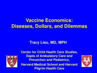 Vaccine Economics: Diseases, Dollars, and Dilemmas