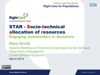 STAR -  S ocio- t echnical  a llocation of  r esources Engaging stakeholders in decisions