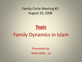 Family Circle Meeting #2 August 10, 2008