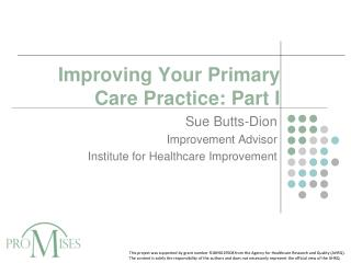 Improving Your Primary Care Practice: Part I